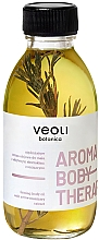 Fragrances, Perfumes, Cosmetics Firming Body Oil with Active Rosemary Extract - Veoli Botanica Aroma Body Therapy Firming Body Oil With Active Rosemary Extract