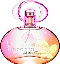 Fragrances, Perfumes, Cosmetics Salvatore Ferragamo Incanto Dream - Eau de Toilette