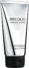 Fragrances, Perfumes, Cosmetics Jimmy Choo Urban Hero - Shower Gel