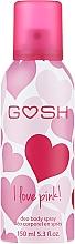 Fragrances, Perfumes, Cosmetics Deodorant Spray - Gosh I Love Pink Deo Body Spray