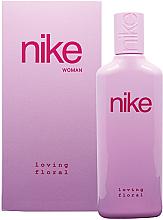 Fragrances, Perfumes, Cosmetics Nike Loving Floral Woman - Eau de Toilette