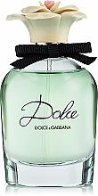 Fragrances, Perfumes, Cosmetics Dolce & Gabbana Dolce - Eau de Parfum