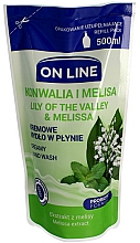 Fragrances, Perfumes, Cosmetics Liquid Soap - On Line Lilly of The Valley & Melissa Creamy Hand Wash (refill)