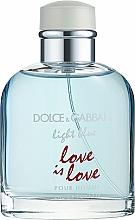 Fragrances, Perfumes, Cosmetics Dolce & Gabbana Light Blue Love is Love - Eau de Toilette