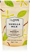 "Fragrances, Perfumes, Cosmetics Bath Salt ""Vanilla Milk"" - I Love Vanilla Milk Bath Salt"
