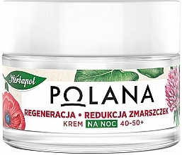 Fragrances, Perfumes, Cosmetics Regenerating Anti-Wrinkle Night Cream 40-50+ - Polana