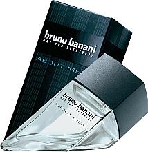 Fragrances, Perfumes, Cosmetics Bruno Banani About Men - Eau de Toilette