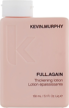 Fragrances, Perfumes, Cosmetics Volume & Thickening Hair Lotion - Kevin.Murphy Full.Again Thickening Lotion