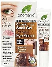 Fragrances, Perfumes, Cosmetics Anti-Aging Snail Eye Gel Serum - Dr. Organic Bioactive Skincare Anti-Aging Snail Gel Eye Serum