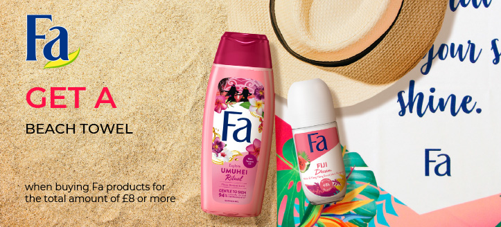 Get a free Beach Towel when buying Fa products for the total amount of £8 or more