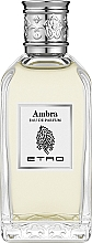 Fragrances, Perfumes, Cosmetics Etro Ambra - Eau de Toilette
