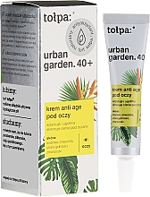 Fragrances, Perfumes, Cosmetics Eye Cream - Tolpa Urban Garden 40+ Anti-Age Eye Cream