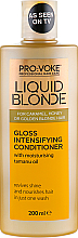 Fragrances, Perfumes, Cosmetics Gloss Intensifying Conditioner - Pro:Voke Liquid Blonde Gioss Intensifying Conditioner
