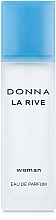 Fragrances, Perfumes, Cosmetics La Rive Donna La Rive - Eau de Parfum