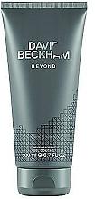 Fragrances, Perfumes, Cosmetics David Beckham Beyond - Shower Gel