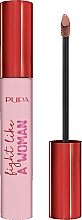 Fragrances, Perfumes, Cosmetics Liquid Lipstick - Pupa Fight A Like Woman Lipstick