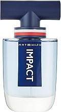 Fragrances, Perfumes, Cosmetics Tommy Hilfiger Impact - Eau de Toilette