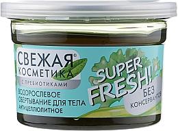 Fragrances, Perfumes, Cosmetics Fresh Cosmetic Anti-Cellulite Algae Body Wrap - Fito Cosmetic Super Fresh