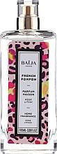 Fragrances, Perfumes, Cosmetics Home Aroma Spray - Baija French Pompon Home Fragrance