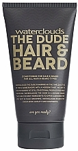 Fragrances, Perfumes, Cosmetics Hair & Beard Conditioner - Waterclouds The Dude Hair And Beard Conditioner