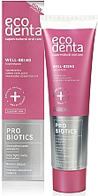 Fragrances, Perfumes, Cosmetics Probiotic Toothpaste - Ecodenta Toothpaste Probiotics Well-Being