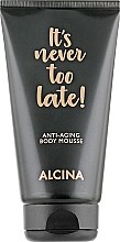 Fragrances, Perfumes, Cosmetics Anti-Aging Body Mousse - Alcina It's Never Too Late Anti-Aging Body Mousse