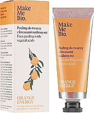 Fragrances, Perfumes, Cosmetics Face Peeling with Plant Acids - Make Me Bio Orange Energy Face Peeling With Vegetal Acids