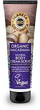 Fragrances, Perfumes, Cosmetics Body Cream-Scrub - Planeta Organica Organic Macadamia Natural Body Scrub