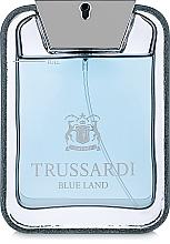 Fragrances, Perfumes, Cosmetics Trussardi Blue Land - Eau de Toilette