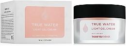Fragrances, Perfumes, Cosmetics Light Gel Cream - Thank You Farmer True Water Light Gel Cream