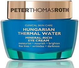 Fragrances, Perfumes, Cosmetics Eye Cream - Peter Thomas Roth Hungarian Thermal Water Mineral-Rich Eye Cream
