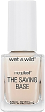 Fragrances, Perfumes, Cosmetics Nail Base and Top Coat - Wet N Wild Megalast Fortifying The Saving Base Coat
