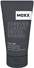 Fragrances, Perfumes, Cosmetics Mexx Forever Classic Never Boring - Shower Gel