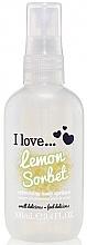 Fragrances, Perfumes, Cosmetics Refreshing Body Spritzer - I Love... Lemon Sorbet Refreshing Body Spritzer