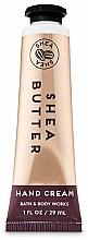 Fragrances, Perfumes, Cosmetics Shea Butter Hand Cream - Bath and Body Works Shea Butter Hand Cream
