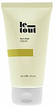 Fragrances, Perfumes, Cosmetics Moisturizing Body Cream - Le Tout Silky Body Cream