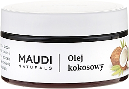 Fragrances, Perfumes, Cosmetics Coconut Oil - Maudi