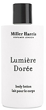 Fragrances, Perfumes, Cosmetics Miller Harris Lumiere Doree - Body Lotion