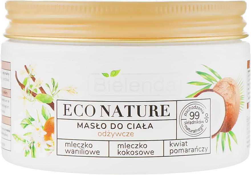 Nourishing Body Butter - Bielenda Eco Nature Body Butter Vanilla Coconut Milk Orange Blossom