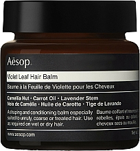Fragrances, Perfumes, Cosmetics Hair Balm - Aesop Violet Leaf Hair Balm