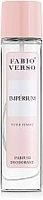 Fragrances, Perfumes, Cosmetics Bi-es Fabio Verso Imperium - Scented Deodorant