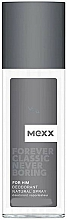 Fragrances, Perfumes, Cosmetics Mexx Forever Classic Never Boring - Deodorant