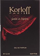 Fragrances, Perfumes, Cosmetics Korloff Paris Gala A L'Opera - Eau de Parfum (sample)