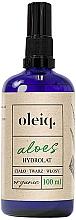 Fragrances, Perfumes, Cosmetics Face, Body and Hair Aloe Hydrolat - Oleiq Hydrolat Aloe