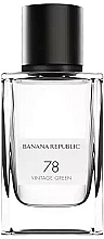 Fragrances, Perfumes, Cosmetics Banana Republic 78 Vintage Green - Eau de Parfum