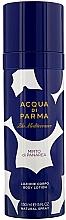 Fragrances, Perfumes, Cosmetics Acqua di Parma Blu Mediterraneo Mirto di Panarea - Body Lotion-Spray