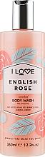 "Fragrances, Perfumes, Cosmetics Shower Gel ""English Rose"" - I Love English Rose Body Wash"