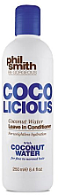 Fragrances, Perfumes, Cosmetics Conditioner - Phil Smith Be Gorgeous Coco Licious Coconut Water Leave in Conditioner