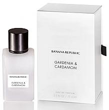 Fragrances, Perfumes, Cosmetics Banana Republic Gardenia & Cardamom - Eau de Parfum