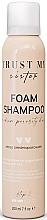 Fragrances, Perfumes, Cosmetics Foam Shampoo for Medium Porosity Hair - Trust My Sister Medium Porosity Hair Foam Shampoo